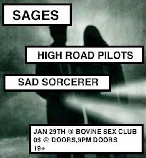 Sages / Sad Sorcerer / High Road Pilots