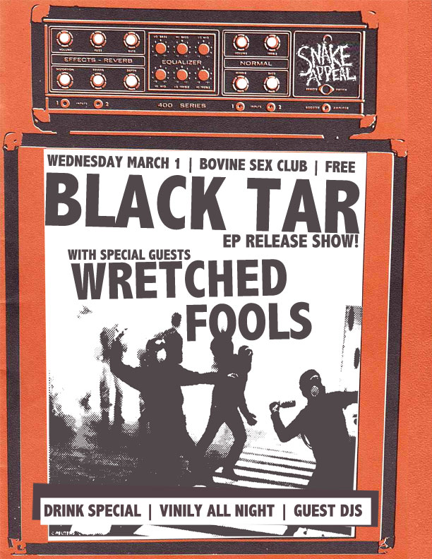 Snake Appeal : Black tar & Wretched Fool
