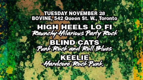 Keelie, Blind Cats, High Heels Lo Fi at Bovine
