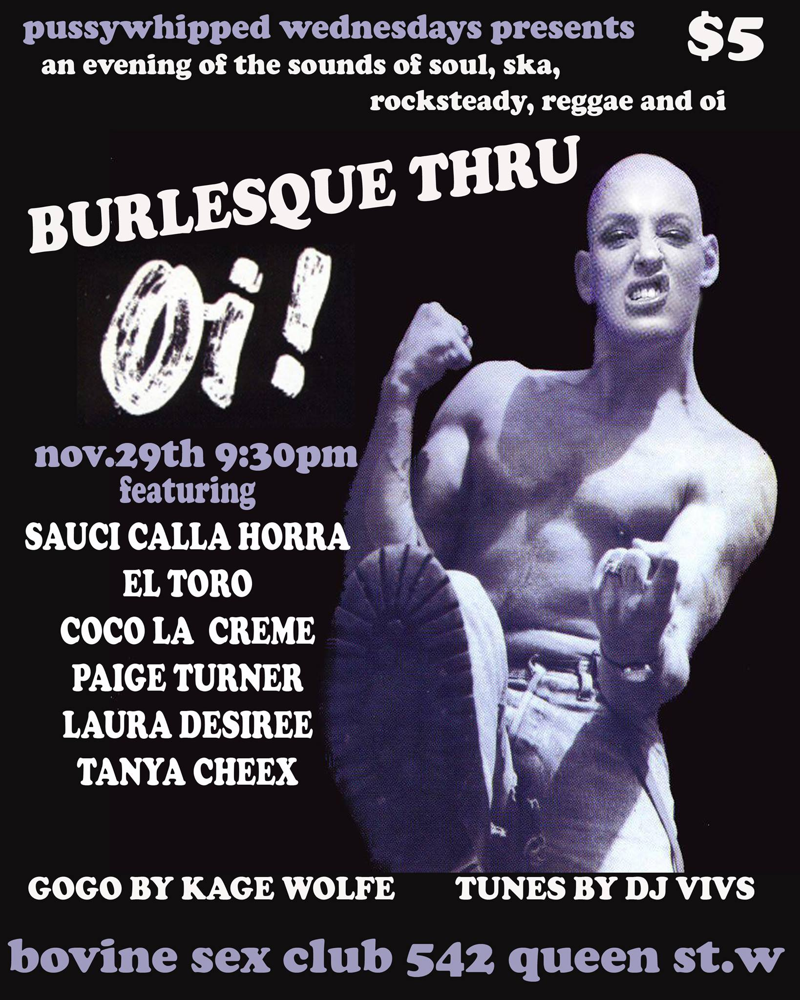 Pussy Whipped Wednesdays Presents Burlesque Thru Oi!