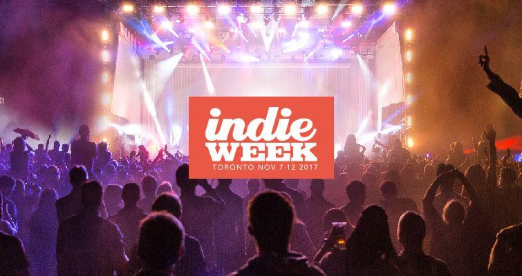 Indie Week 2017 Nov 7-12