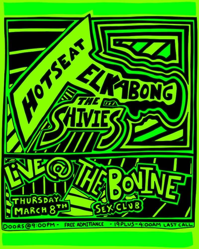 The Shivies / El Kabong / Hotseat @ THE BOVINE