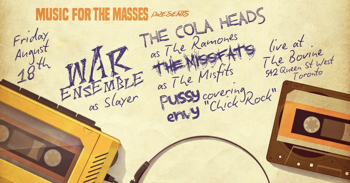 War Ensemble/Cola Heads/The Missfats/Pussy Envy at The Bovin