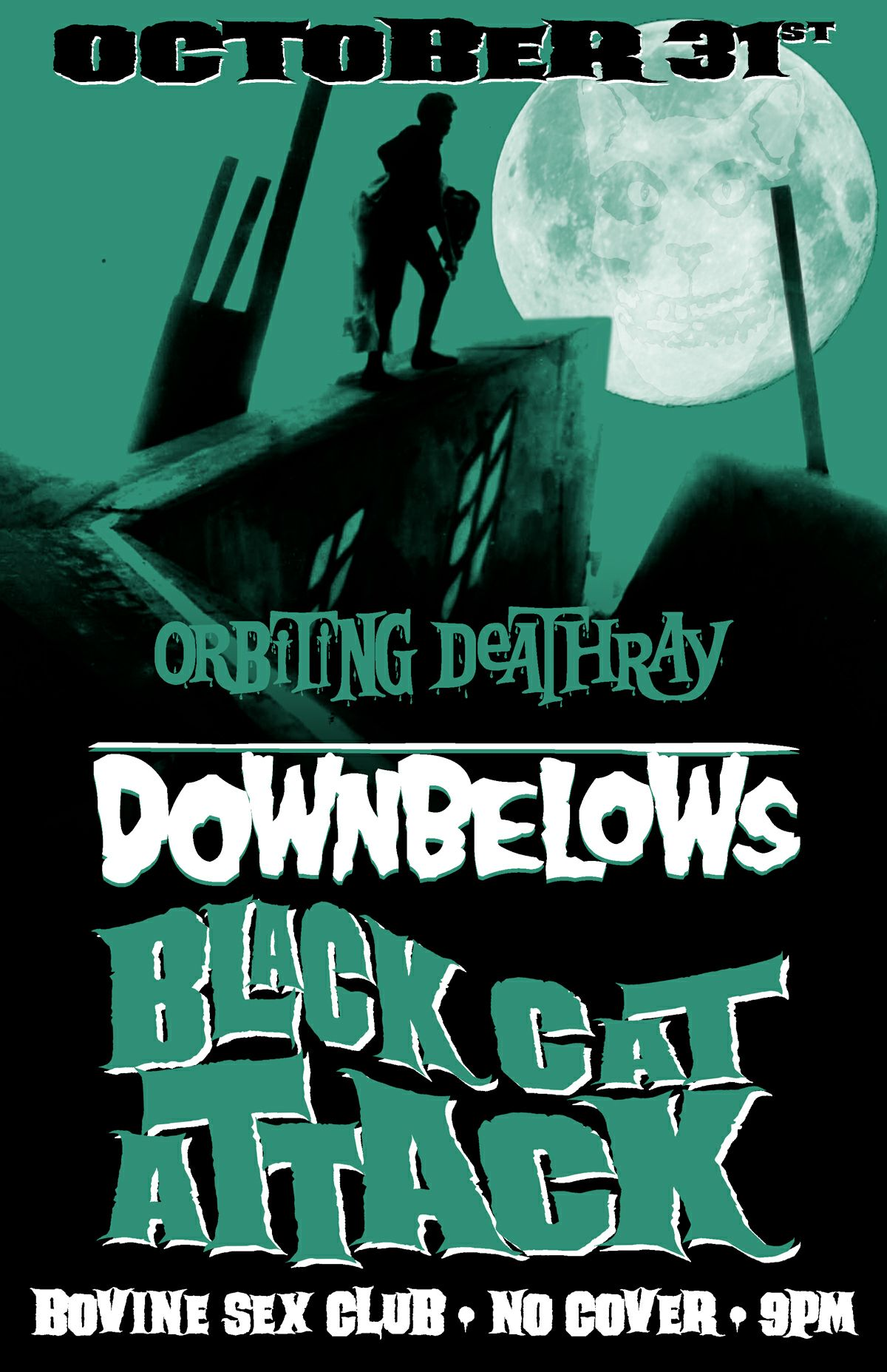 The Down Belows + Black Cat Attack